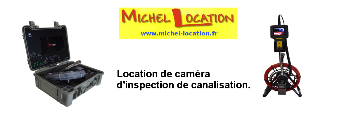 LOCATION CAMERA D'INSPECTION & DE DETECTION DE FUITES